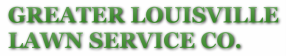 Greater Louisville Lawn Service
